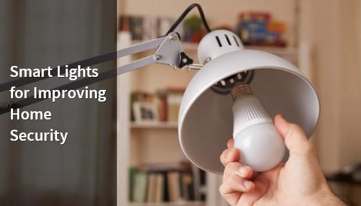 Smart lights for improving home security.
